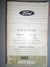 Ford tracteurs SUPER MAJOR 1965 : catalogue de pièces