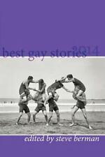 Best Gay Stories 2014, Stefen Styrsky, Max Steele, Sam J. Miller, Michael Thomas