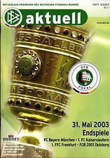DFB-Pokalendspiel 2003 FC Bayern München - 1. FC Kaiserslautern, 31.05.2003