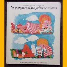 Pomme d'Api LES POMPIERS ET LES POISSONS VOLANTS 1968