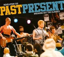 Various Artists, Past Present Breaking Out the Classics, Excellent