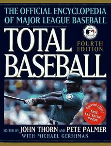 Total Baseball : The Ultimate Baseball Encyclopedia Hardcover John Thorn