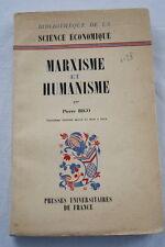 MARXISME ET HUMANISME,ECONOMIE,BIGO-MARX-MARCHAL,1961