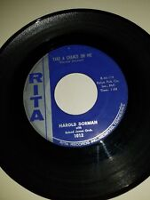 "HAROLD DORMAN Take A Chance On Me / Moved To Kansas RITA 1012 45 VINYL 7"" RECORD"