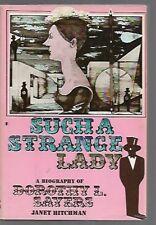 S6  1975 1st Edition HC/DJ Such a Strange Lady: A Biography of Dorothy L. Sayers