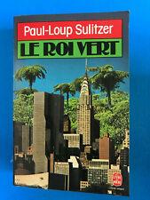 Le roi vert    Paul-Loup Sulitzer