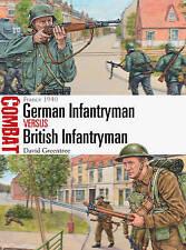 German Infantryman vs British Infantryman : France 1940 by David Greentree (Paperback, 2015)