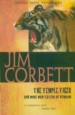 The Temple Tiger and More Man-Eaters of Kumaon: By Corbett, Jim