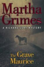 The Grave Maurice by Martha Grimes (2002, Hardcover)