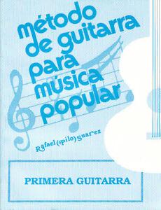 Método para Primera Guitarra Pilo Suárez