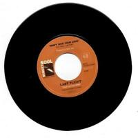 LAST FLIGHT Don't Give Your Love / Shady Lady NEW NORTHERN SOUL 45 (STREET SOUL)