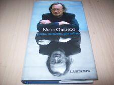 NICO ORENGO-POETA,NARRATORE,GIORNALISTA-LA STAMPA 2010 RILEGATO OTTIMO!!