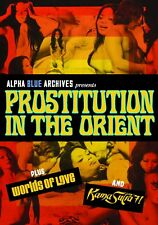 PROSTITUTION IN THE ORIENT--THREE FILM UNCUT GRINDHOUSE COLLECTION