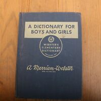 A Dictionary For Boys and Girls Websters Elementary Dictionary 1962