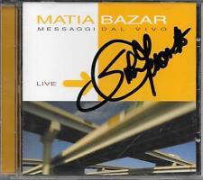 "MATIA BAZAR - CD CON AUTOGRAFO "" MESSAGGI DAL VIVO """