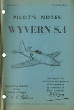 PILOT'S NOTES: WYVERN S.4/FAA ATTACK AIRCRAFT 76pps+FREE 2-10 PAGE INFO PACK