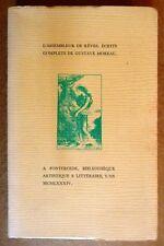 L'assembleur de rêves, écrits complets de Gustave Moreau. 1984.