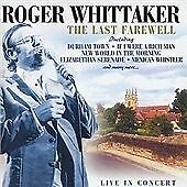 Roger Whittaker - The Last Farewell (Live In Concert) CD