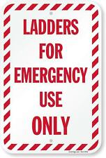 """Smartsign K-9796-Al-12x18""""Ladd ers for Emergency Use Only"""" Aluminum Sign, 18"""" x 1"""