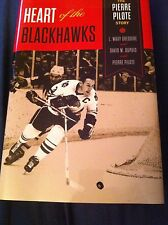 Heart of the Blackhawks: The Pierre Pilote Story_SIGNED_AUTOGRAPH BOOK_HOF