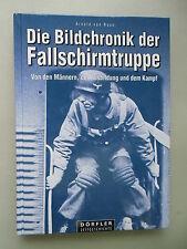 Die Bildchronik der Fallschirmtruppe Von den Männern Ausbildung Kampf