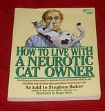 Stephen Baker - How to Live with a Neurotic Cat Owner medium sc 0612