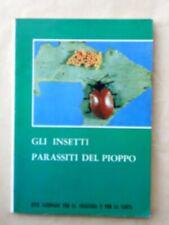GLI INSETTI PARASSITI DEL PIOPPO - COD.L2147 - ANNO 1972 - LIBRO