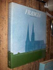 Francia attraverso l'Europa TCI 1975 MI