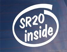 Sr20 dentro Novedad car/van/window / calcomanía Ideal Para Nissan 200sx/pulsar