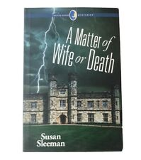 A Matter of Wife or Death by Susan Sleeman (Creative Woman Mysteries)