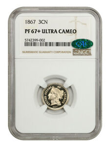 1867 3cN NGC/CAC PR 67+ UCAM - 3-Cent Nickel - The Sole Finest Known