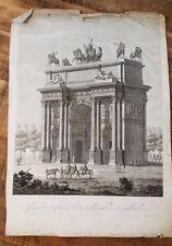 1 Engraving - GRANDIOSO ARCO DETTO DELLA SACEIN MILANO - 1800s