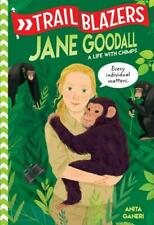 Jane Goodall by Anita Ganeri (author)