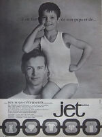 PUBLICITÉ DE PRESSE 1964 SOUS-VÊTEMENTS JET GILET DE CORPS SLIPS - ADVERTISING