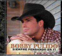 Bobby Pulido, Siempre Pensando en Ti - CD