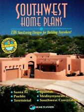 Southwest Home Plans: 138 Sun-Loving Designs for Building Anywhere, Inc. Home Pl