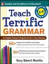 Teach Terrific Grammar, Grades 6-8: A Complete Grammar Program for Use-ExLibrary