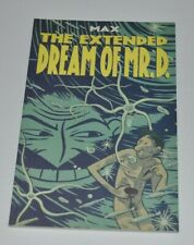 The EXTENDED DREAM OF MR.D Graphic Novel Comic MAX 2000 Drawn & Quarterly