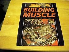 BUILDING MUSCLE HOW TO MAKE A GOOD ENGINE GREAT 2007