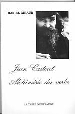 JEAN CARTERET ALCHIMISTE DU VERBE. DANIEL GIRAUD.