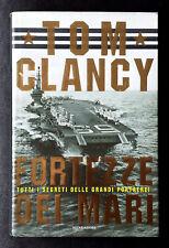 Tom Clancy, Fortezze dei mari, Ed. Mondadori, 2000