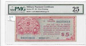 MPC Series 471  5 Dollars KEY Note!!  PMG 25  VERY FINE