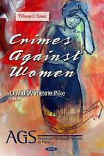 Crimes Against Women (Women's Issues), Pike, David Wingeate, Servidio, Eileen, N