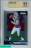🏈🔥2018 PANINI PRIZM Josh Allen #205 BUFFALO BILLS ROOKIE RC BGS 9.5 🔥🏈