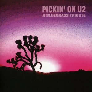 Various Artists : Pickin' On U2: A BLUEGRASS TRIBUTE (CD, 2001) - Free Shipping