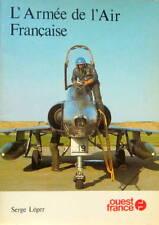 L'ARMEE DE L'AIR FRANCAISE JAGUAR MIRAGE NORATLAS SUPER SABRE RT33 DC68 ALPHAJET