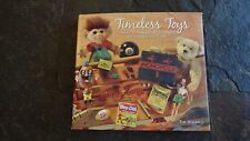 TIMELESS TOYS: Classic Toys and the Playmakers Who Created Them by Tim Walsh cB