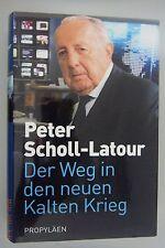 Peter Scholl -Latour ~Der Weg in den neuen Kalten Krieg
