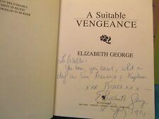 Elizabeth George UNIQUE INSCRIPTION A SUITABLE VENGEANCE SIGNED Am 1st ed hc1991