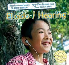 El oído / Hearing (Tus Cinco Sentidos Y Tu Sexto Sentido / Your Five Senses and